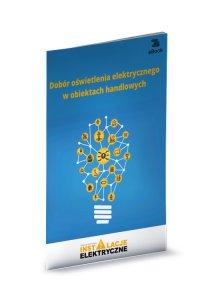 Dobór oświetlenia elektrycznego w obiektach handlowych - Janusz Strzyżewski - ebook