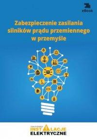 Zabezpieczenie zasilania silników prądu przemiennego w przemyśle - Wiktor Suliga - ebook