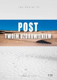 Post twoim uzdrowieniem - Jan Konior SJ - audiobook