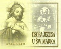 Osoba Jezusa u św. Marka - Tadeusz Hajduk SJ - audiobook
