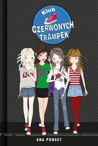 Klub Czerwonych Trampek - Ana Punset - ebook