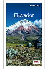 Ekwador. Travelbook. Wydanie 1 - Piotr Bobołowicz - ebook