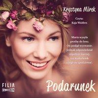 Podarunek - Krystyna Mirek - audiobook