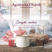 Szczypta nadziei - Agnieszka Olejnik - audiobook