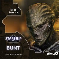 Starship. Tom 1. Bunt - Mike Resnick - audiobook