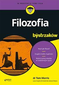 Filozofia dla bystrzaków - Tom Morris - ebook