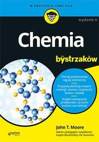Chemia dla bystrzaków. Wydanie II - John T. Moore - ebook