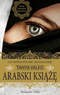 Arabski książę - Tanya Valko - ebook