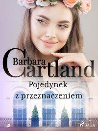Pojedynek z przeznaczeniem - Barbara Cartland - ebook