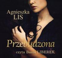 Przebudzona - Agnieszka Lis - audiobook