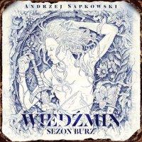 Wiedźmin. Sezon burz - Andrzej Sapkowski - audiobook