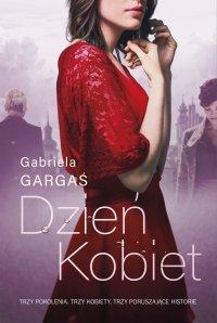 Dzień Kobiet - Gabriela Gargaś - audiobook