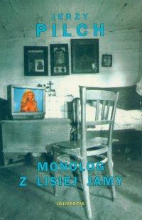 Monolog z lisiej jamy - Jerzy Pilch - ebook