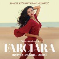 Farciara - Dorota Wachnicka - audiobook
