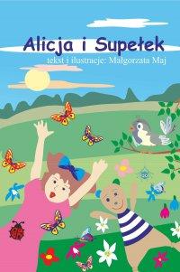 Alicja i Supełek - Małgorzata Maj - ebook