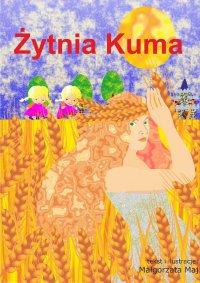 Żytnia kuma - Małgorzata Maj - ebook