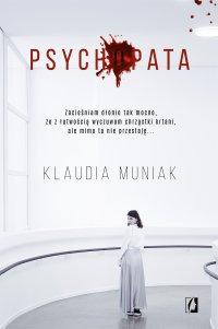 Psychopata - Klaudia Muniak - ebook