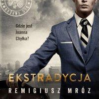 Ekstradycja - Remigiusz Mróz - audiobook