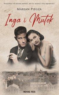 Inga i Mutek - Marian Piegza - ebook