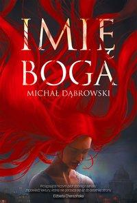 Imię Boga - Michał Dąbrowski - ebook