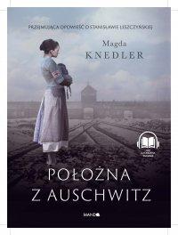 Położna z Auschwitz - Magdalena Knedler - audiobook