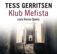 Klub Mefista - Tess Gerritsen - audiobook