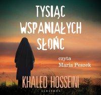 Tysiąc wspaniałych słońc - Khaled Hosseini - audiobook