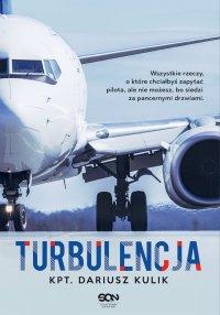 Turbulencja - kpt. Dariusz Kulik - ebook
