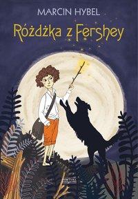 Różdżka z Fershey - Marcin Hybel - ebook