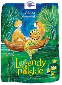 Legendy Polskie - Wanda Chotomska - ebook