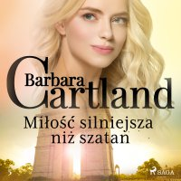 Miłość silniejsza niż szatan - Barbara Cartland - audiobook