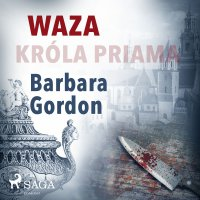Waza króla Priama - Barbara Gordon - audiobook