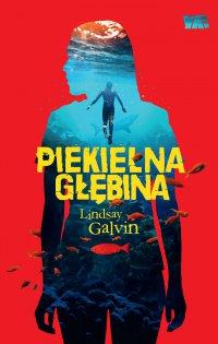 Piekielna głębina - Lindsay Galvin - ebook