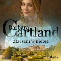 Złączeni w niebie - Barbara Cartland - audiobook