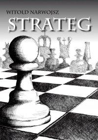 Strateg - Witold Narwojsz - ebook