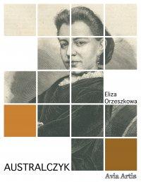 Australczyk - Eliza Orzeszkowa - ebook