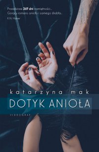 Dotyk anioła - Katarzyna Mak - ebook
