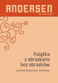 Książka z obrazkami bez obrazków - Hans Christian Andersen - ebook