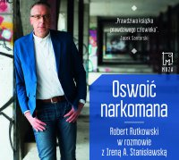 Oswoić narkomana - Irena Stanisławska - audiobook