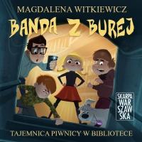 Banda z Burej. Tajemnica piwnicy w bibliotece - Magdalena Witkiewicz - audiobook