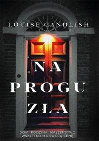 Na progu zła - Louise Candlish - ebook