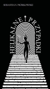 Helikalne przypadki - Sebastian Piórkowski - ebook