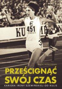 Prześcignąć swój czas - Maciej Petruczenko - ebook