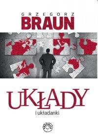 Układy i układanki - Grzegorz Braun - ebook