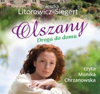 Olszany. Tom 1. Droga do domu - Agnieszka Litorowicz-Siegert - audiobook