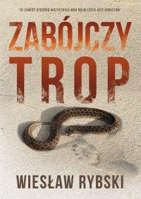 Zabójczy trop - Wiesław Rybski - ebook