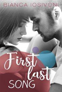 First last song - Bianca Iosivoni - ebook