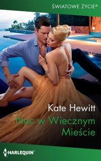 Noc w Wiecznym Mieście - Kate Hewitt - ebook