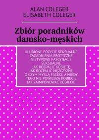 Zbiór poradników damsko-męskich - Alan Coleger - ebook