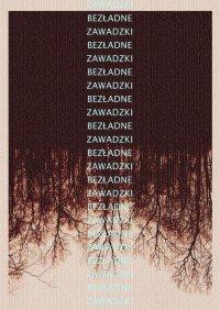 Bezładne - Adrian Zawadzki - ebook
